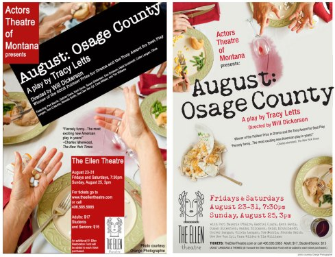 Actors Theatre of Montana's August: Osage County poster, before and after triage